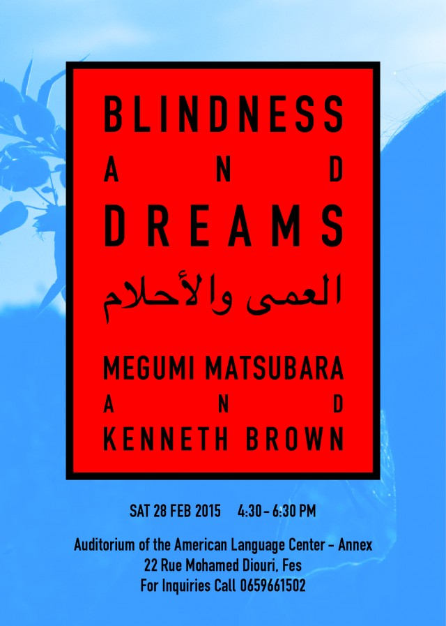 Blindness and Dreams / Joint Lecture : Megumi Matsubara & Kenneth Brown